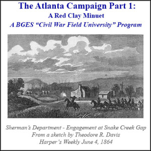 The Atlanta Campaign, Part 1